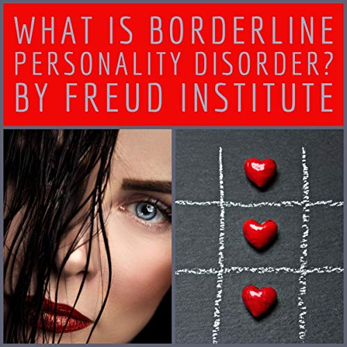 What Is Borderline Personality Disorder? audiobook cover art