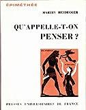 Qu'appelle-t-on penser ? Traduit de l'allemand par Aloys Becker et Gérard Granel