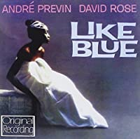Like Blue by Andre Previn