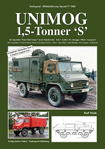 TANKOGRAD 5068 Unimog 1,5-Tonner 'S' Der legendäre 'Eins-Fünf-Tonner' in der Bundeswehr Teil 3 - Koffer / Pz-Attrappe / FlKfz / Gepanzert