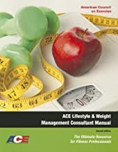 Ace Lifestyle & Weight Management Consultant Manual: The Ultimate Resource for Fitness Professionals