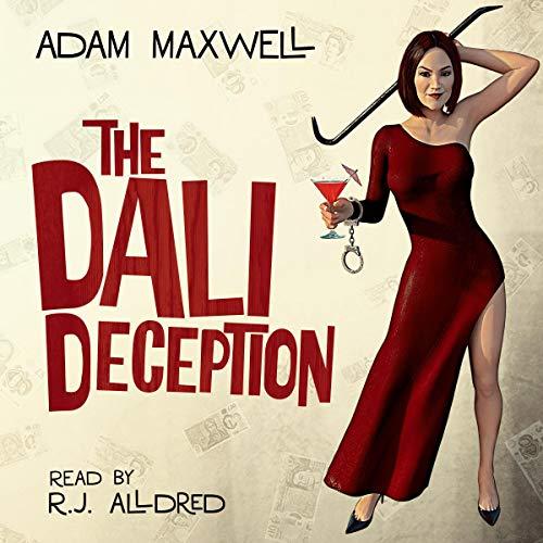 The Dali Deception Audiobook By Adam Maxwell cover art