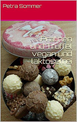 Pralinen und Trüffel vegan und laktosefrei