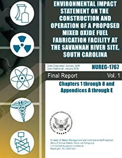 Environmental Impact Statement on the Construction and Operation of a Proposed Mixed Oxide Fuel Fabrication Facility at th...