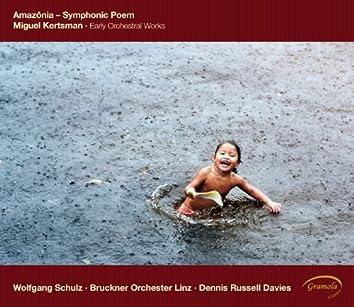Kertsman: Amazônia - Symphonic Poem