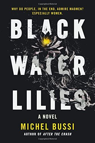 Black Water Lilies A Novel product image