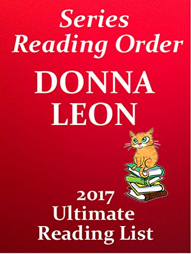 Donna Leon Inspector Guido Brunetti Novels List With Summaries And Checklist For Your Kindle Donna Leon