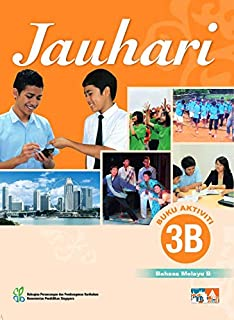 Malay Language 'B' Activity 3B for Secondary Schools (Jauhari)