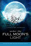 Under the Full Moon's Light (English Edition)