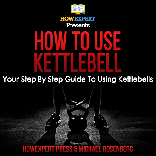 How to Use Kettlebell cover art