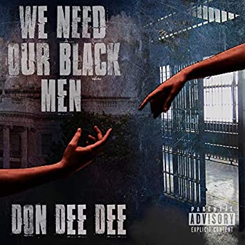 We Need Our Black Men