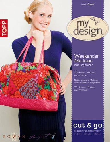 My Design Tasche Madison: Weekender mit Organizer