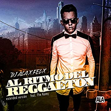 Al Ritmo del Reggaeton (Extended Versión)