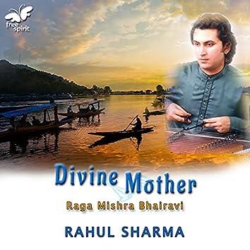 Divine Mother - Raga Mishra Bhairavi