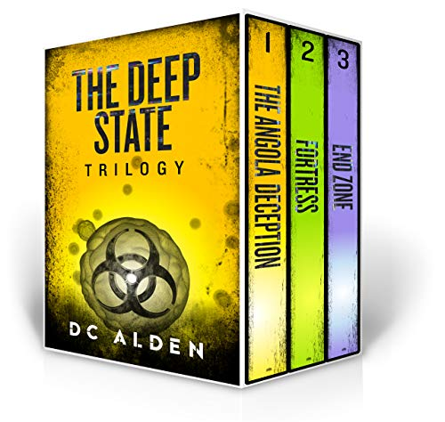 THE DEEP STATE TRILOGY: A Global Pandemic Conspiracy Box Set (The Deep State Series)