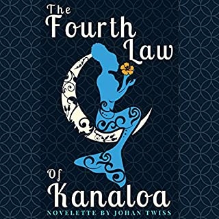 The Fourth Law of Kanaloa                   By:                                                                                                                                 Johan Twiss                               Narrated by:                                                                                                                                 Monica Quinn                      Length: 1 hr and 33 mins     Not rated yet     Overall 0.0