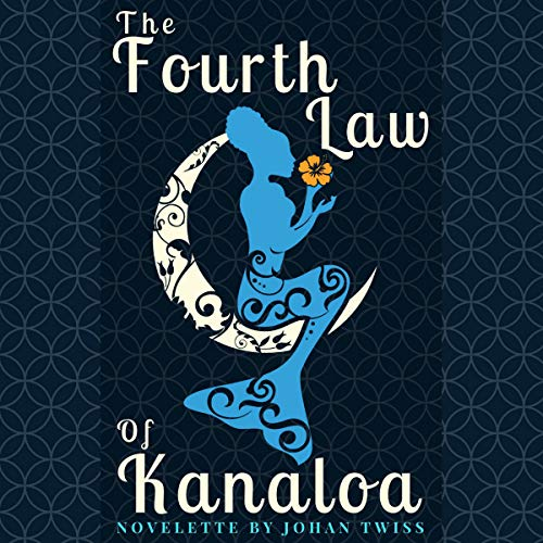 The Fourth Law of Kanaloa audiobook cover art