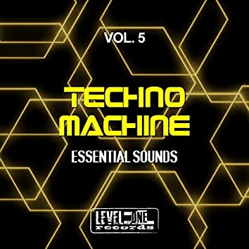 Techno Machine, Vol. 5 (Essential Sounds)