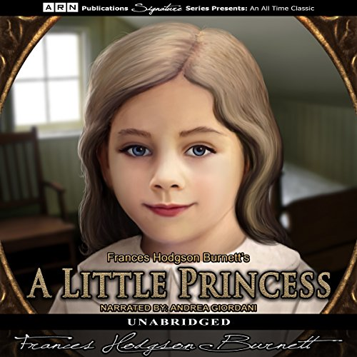 A Little Princess                   By:                                                                                                                                 Frances Hodgson Burnett                               Narrated by:                                                                                                                                 Andrea Giordani                      Length: 6 hrs and 35 mins     2 ratings     Overall 3.0