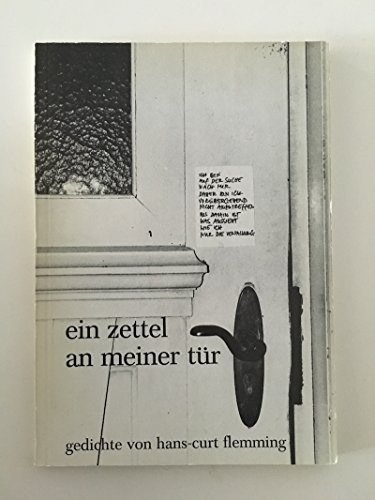 Ein Zettel an meiner Tür. Gedichte