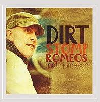 Dirt Stomp Romeos