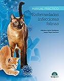 Manual práctico enfermedades infecciosas felinas Servet - Libros de veterinaria - Editorial Servet