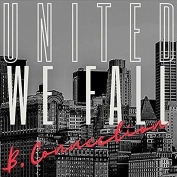 United We Fall (feat. Napoleon da Legend, Stéphane Mercier, Philippe Thomas, Thomas Gromaire, Mark Zubek & Swiss Chris)