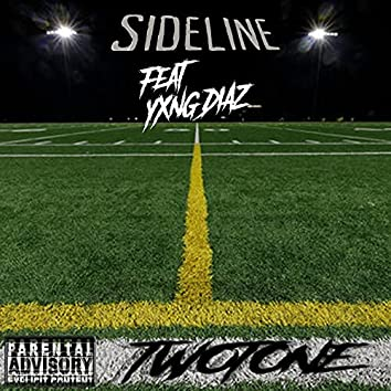 Sidline (feat. YXNG DIAZ)