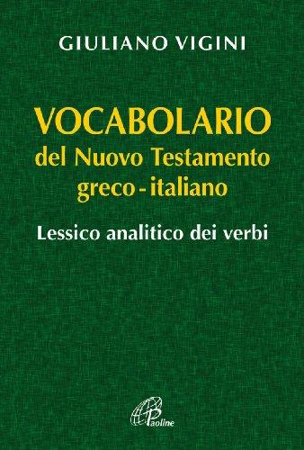 Vocabolario del Nuovo Testamento Greco-Italiano. Lessico analitico dei verbi