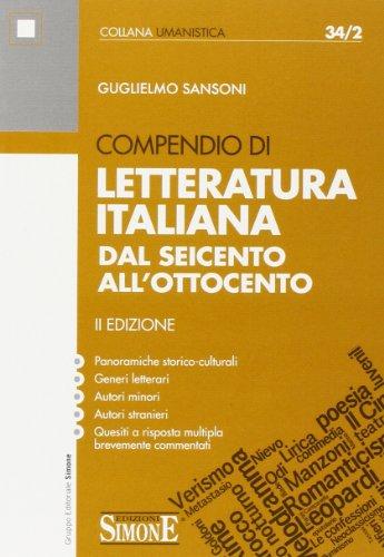 Compendio di letteratura italiana. Dal Seicento all'Ottocento