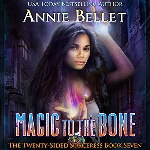 Magic to the Bone audiobook cover art