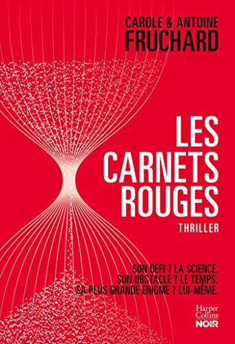 Les carnets rouges : Un frère et une soeur au pays du thriller (HarperCollins Noir) (French Edition)