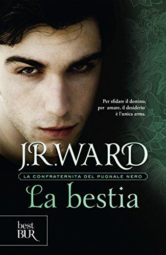 La bestia (La Confraternita del Pugnale Nero Vol. 14)