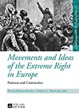 Movements and Ideas of the Extreme Right in Europe: Positions and Continuities (Zivilisationen und Geschichte / Civilizations and History / Civilisations et Histoire)
