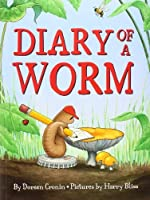 Diary of a Worm by Doreen Cronin(2012-03-01)