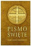 Pismo Swiete Stary i Nowy Testament