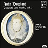 Dowland: Complete Lute Works, Vol. 2