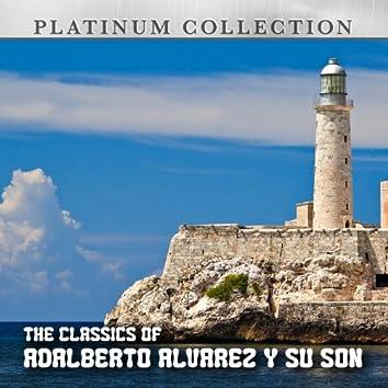 The Classics Of Adalberto Alvarez y Su Son