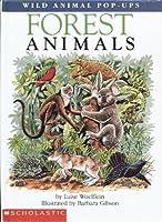 Forest Animals (Wild Animal Pop-Ups) 0590460056 Book Cover