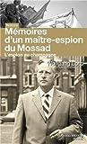 L'espion au champagne - Le maître des agents du Renseignement d'Israël raconte son histoire de Wolfgang Lotz (23 janvier 2014) Broché - 23/01/2014