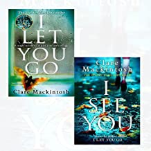 Clare Mackintosh Collection 2 Books Bundle (I Let You Go, I See You [Hardcover])