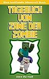 Tagebuch von Zane der Zombie: Eine Inoffizielle Minecraft Buch, Minecraft Deutsch