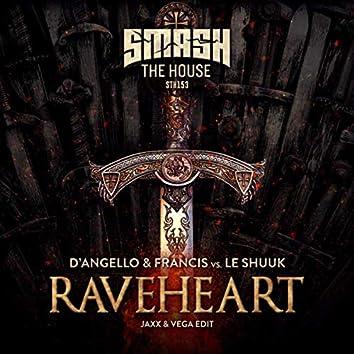 Raveheart (Jaxx & Vega Extended Edit)