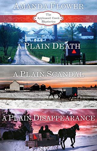 Amanda Flower's Appleseed Creek Trilogy: A Plain Death, A Plain Scandal, A Plain Disappearance (An Appleseed Creek Mystery) (English Edition)