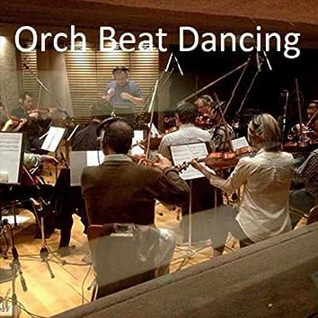 Orch Beat Dancing