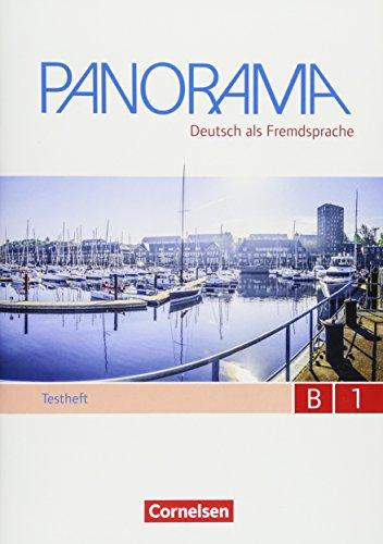 Panorama - Deutsch als Fremdsprache - B1: Gesamtband: Testheft B1 - Mit Hör-CD
