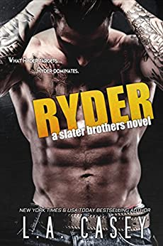 RYDER (Slater Brothers Book 4) by [L.A. Casey, JaVa Editing]