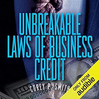 Unbreakable Laws of Business Credit audiobook cover art