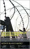The Four Horsemen of the Apocalypse (English Edition)