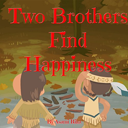 Two Brothers Find Happiness audiobook cover art